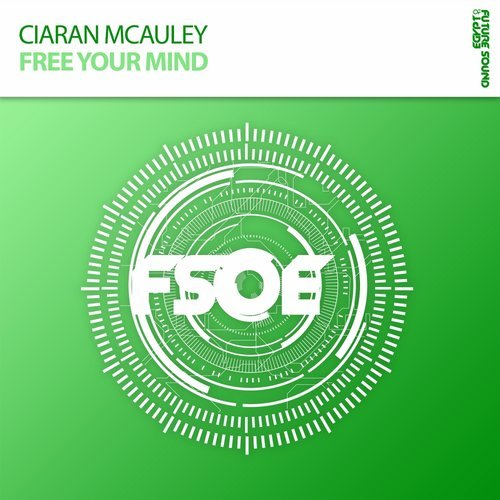 CIARAN MCAULEY - FREE YOUR MIND  - 23.10.2017