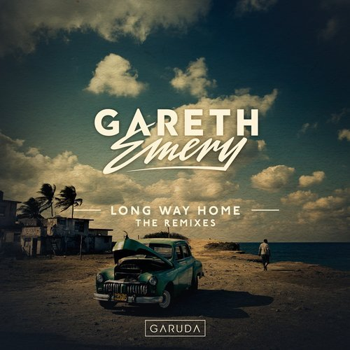 GARETH EMERY - LONG WAY HOME  (CIARAN MCAULEY REMIX) - 06.04.2018