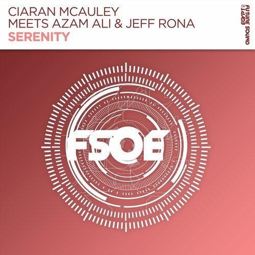 CIARAN MCAULEY ft. AZAM ALI & JEFF RONA - SERENITY - 04.05.2018