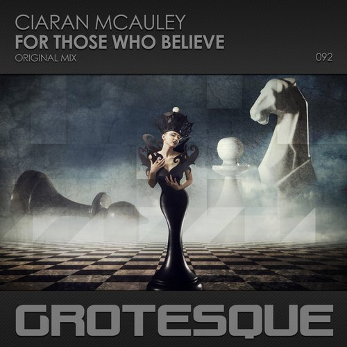 CIARAN MCAULEY - FOR THOSE WHO BELIEVE (ORIGINAL MIX) - 20.08.2018