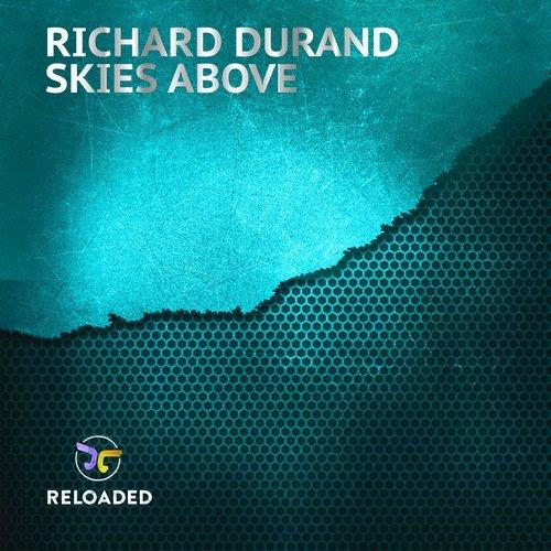 RICHARD DURAND - SKIES ABOVE - 03.09.2018