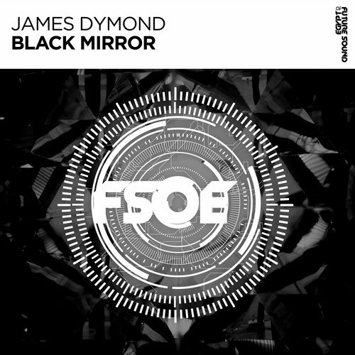JAMES DYMOND - BLACK MIRROR - 03.09.2018