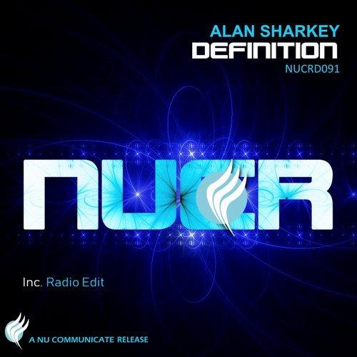 ALAN SHARKEY - DEFINITION (ORIGINAL MIX) - 03.09.2018