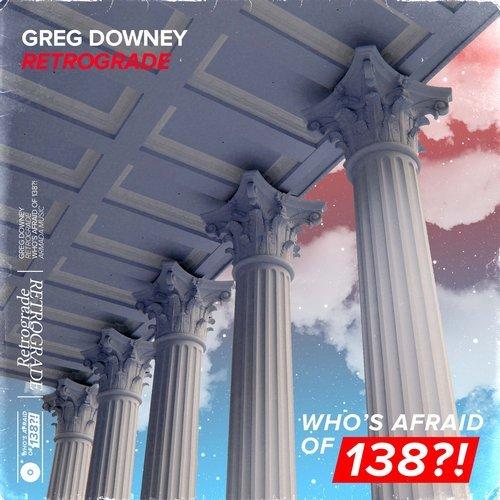 GREG DOWNEY - RETROGRADE - 07.09.2018