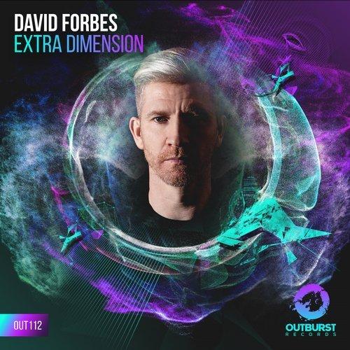 DAVID FORBES - EXTRA DIMENSION (ORIGINAL MIX) - 01.10.2018