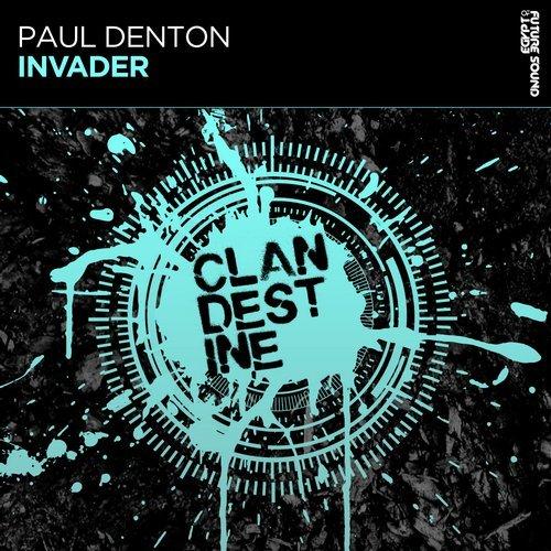 PAUL DENTON - INVADER (ORIGINAL MIX) - 19.10.2018