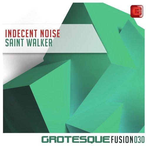 INDECENT NOISE - SAINT WALKER (ORIGINAL MIX) - 22.10.2018