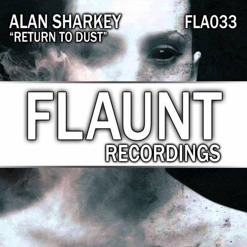 ALAN SHARKEY - RETURN TO DUST (ORIGINAL MIX) - 08.11.2018