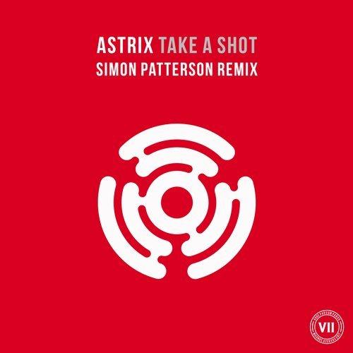 ASTRIX - TAKE A SHOT (PATTERSON REMIX) - 12.11.2018