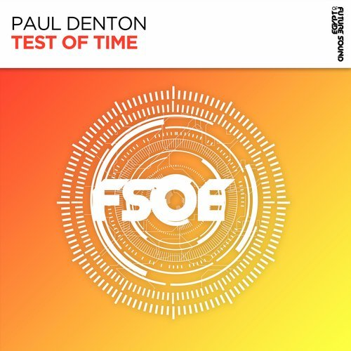 PAUL DENTON - TEST OF TIME (ORIGINAL MIX)   - 29.10.2018