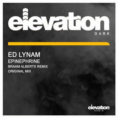 ED LYNAM - EPINEPHRINE (ORIGINAL MIX) - 05.03.2018