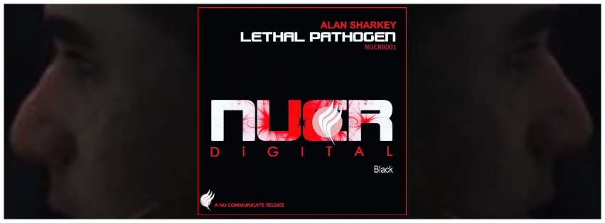 ALAN SHARKEY - LETHAL PATHOGEN (ORIGINAL MIX)