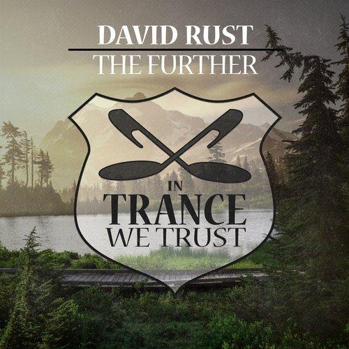 DAVID RUST - THE FURTHER - 03.12.2018
