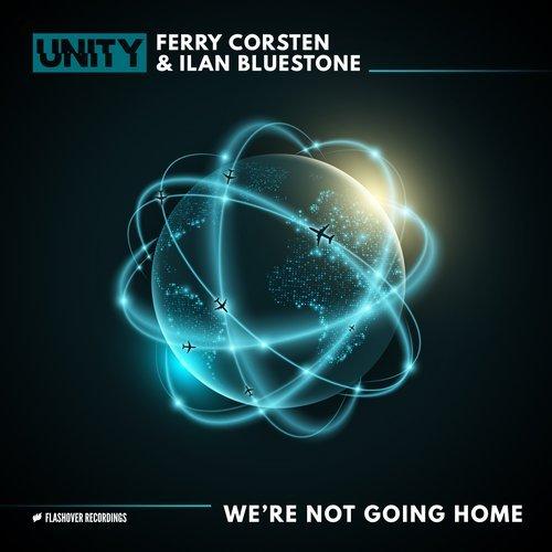FERRY CORSTEN & ILAN BLUESTONE - WE'RE NOT GOING HOME - 14.12.2018