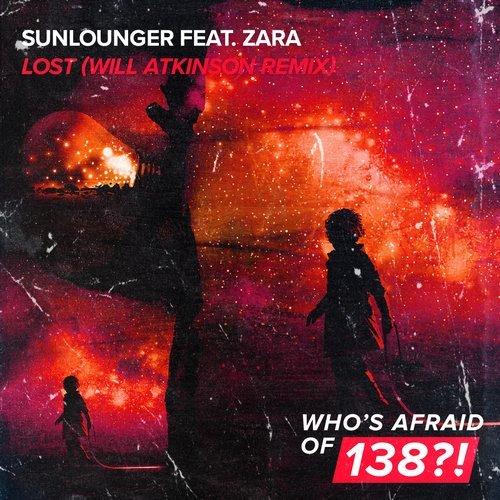 SUNLOUNGER FT. ZARA - LOST (WILL ATKINSON REMIX) - 14.12.2018