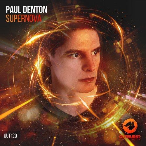 PAUL DENTON - SUPERNOVA (ORIGINAL MIX) - 17.12.2018