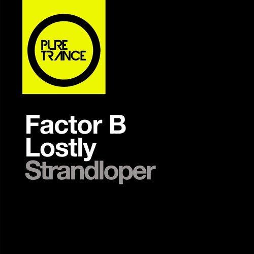 FACTOR B & LOSTLY - STRANDLOPER - 14.01.2019