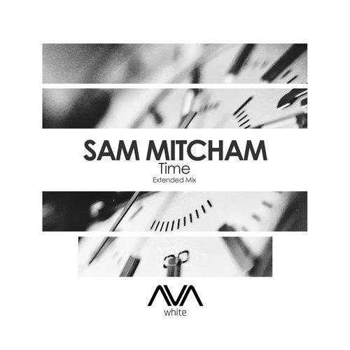 SAM MITCHAM - TIME (ORIGINAL MIX) - 01.02.2019