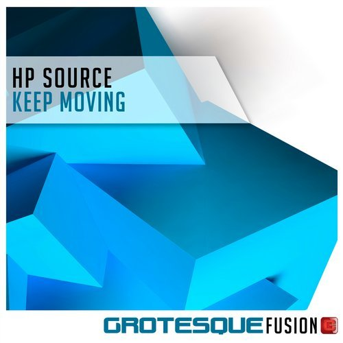 HP SOURCE - KEEP MOVING (ORIGINAL MIX) - 11.02.2019