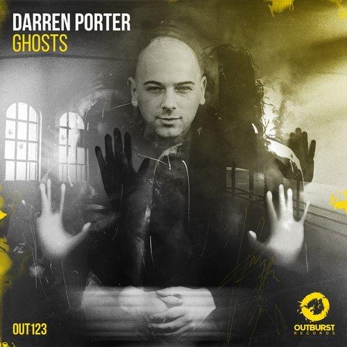 DARREN PORTER - GHOSTS (ORIGINAL MIX) - 11.02.2019