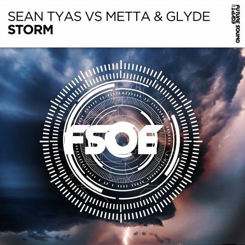 SEAN TYAS VS METTA - STORM (ORIGINAL MIX) - 11.02.2019