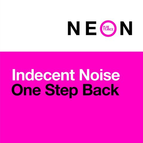 INDECENT NOISE - ONE STEP BACK - 18.02.2019