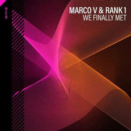 MARCO V & RANK 1 - WE FINALLY MET - 22.02.2019