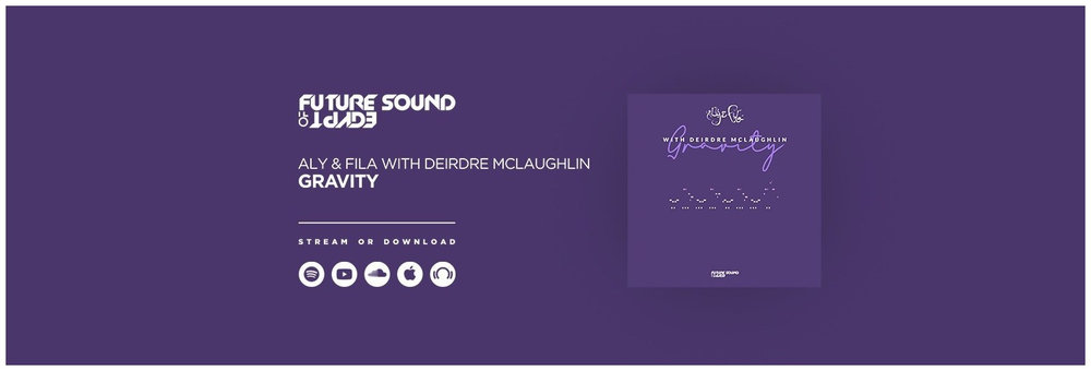 **OUT NOW** ALY & FILA WITH DEIRDRE McLAUGHLIN - GRAVITY