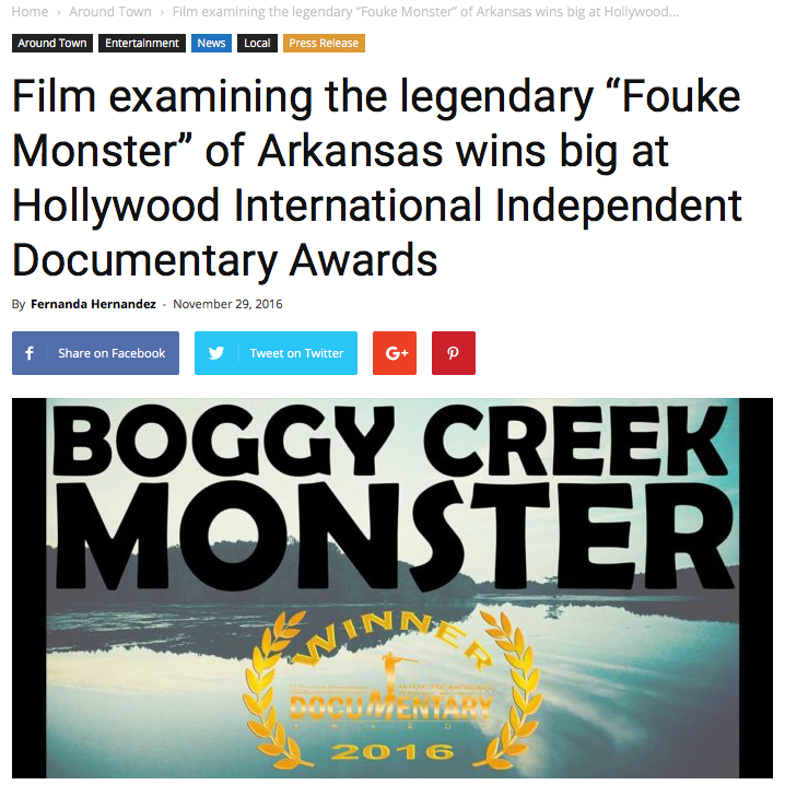 "Blog/Website Article: TXK Today (11/29/16)   An article with the headline, ""Film examining the legendary 'Fouke Monster' of Arkansas wins big at Hollywood International Independent Documentary Awards"" and talks about Brandon taking honors for Music/Score!"