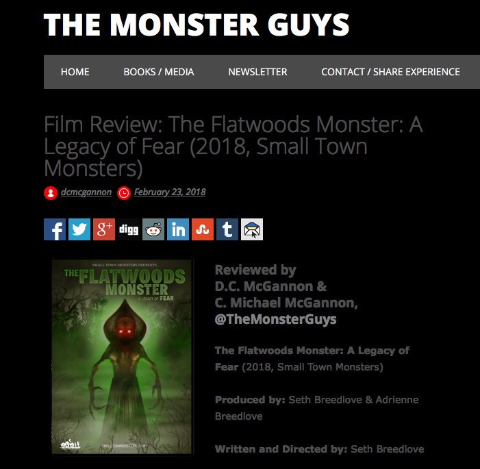 "Blog Article:   The Monster Guys (2/23/18)   ""The Flatwoods Monster: A Legacy of Fear is masterful storytelling—visually, audibly, and historically."" ""Coupled with mesmerizing and entertaining visuals and an original score begging to be devoured, we are immersed in the broader narrative of UFO culture, stories, and hysteria from mid-20th Century global events."""