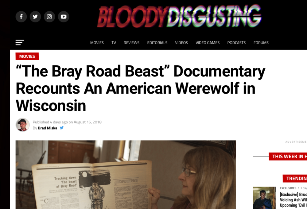 Blog Article: Bloddy Disgusting (8/15/18)   Brandon is mentioned in an article on Bloody Disgusting about the upcoming The Bray Road Beast documentary.