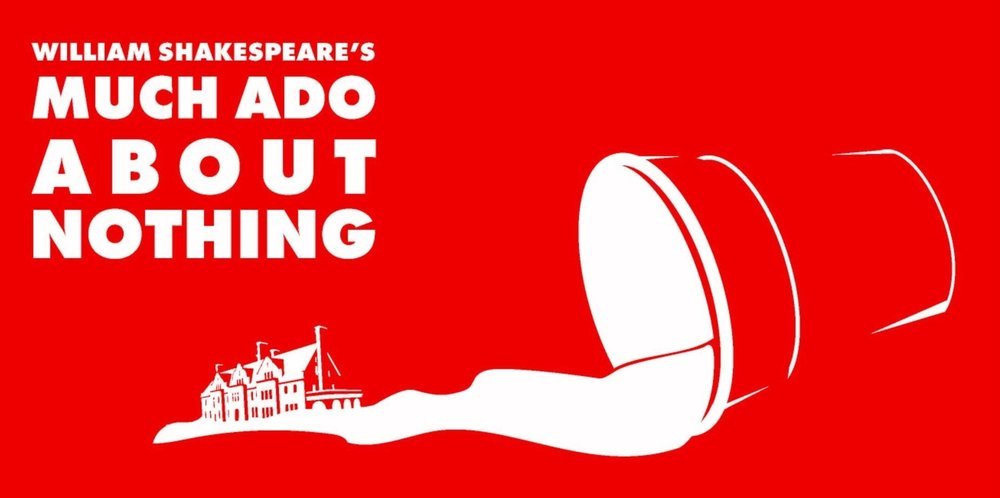 Much Ado About Nothing - Directed by Simon VanVactor-Lee Tuesdays and Thursdays June 12-28, 2018 @ 7:00pmGlensheen Historic EstateGeneral admission seating | FREE (donations appreciated!)