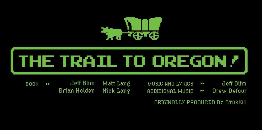 The Trail To Oregon! - Directed by Katie KellerJanuary 24-26, 2019 @ 7:30pm, January 27, 2019 @ 2:00pmMarshall Performing Arts Center - Dudley Experimental TheatreGeneral admission seating | $9Join our All-American family as they journey down the The Trail to Oregon! An original musical from StarKid Productions.