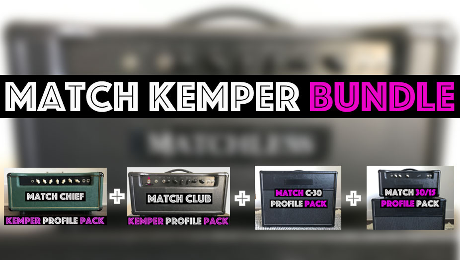 Match Tones! - The Match Kemper Bundle contains the Match C-30, Match Chief, Match Club, and Match 30/15. Each pack captures a different flavors of the famous Match sound with different preamp and power amp Tubes but…it always that million dollar high end that made these boutique tones famous.