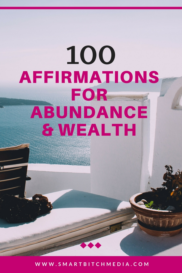 100 affirmations for wealth and abundance