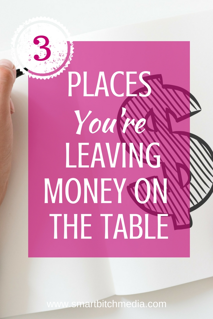 3 places your leaving money on the table. #makemoney #entrepreneurtips #moneymakingtips #business