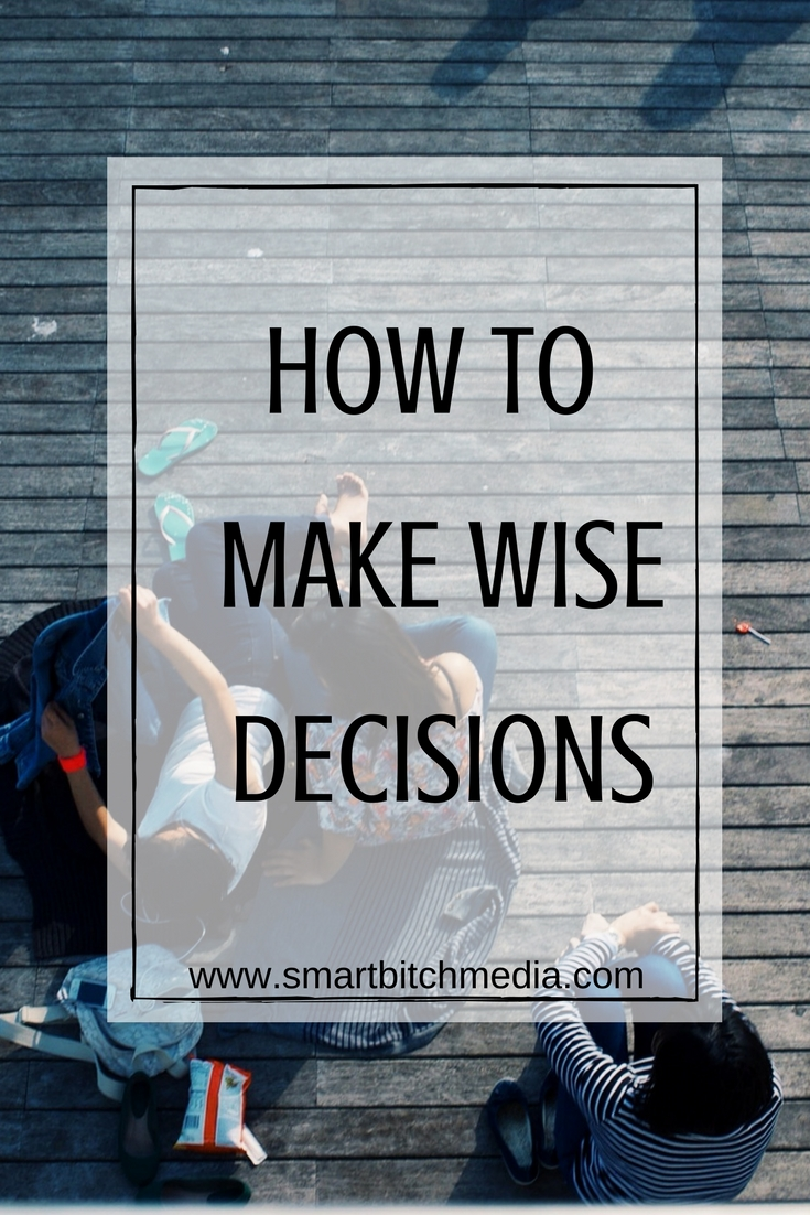 how to make wise decisions #mindset #decisionmaking