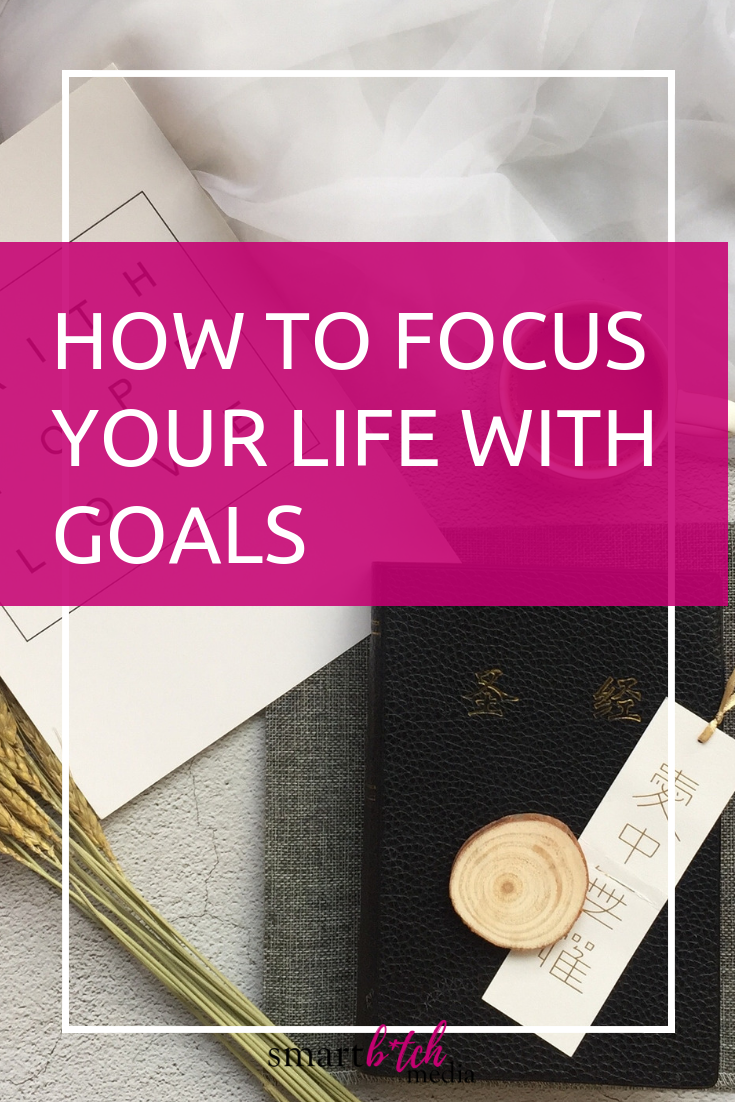 How To Focus Your Life With Goals #goalsetting #goals #focus