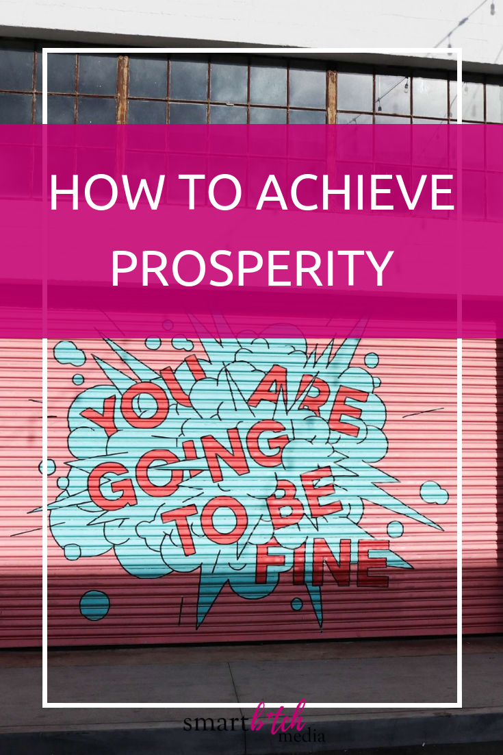 How to Achieve Prosperity #positivethinking #motivation