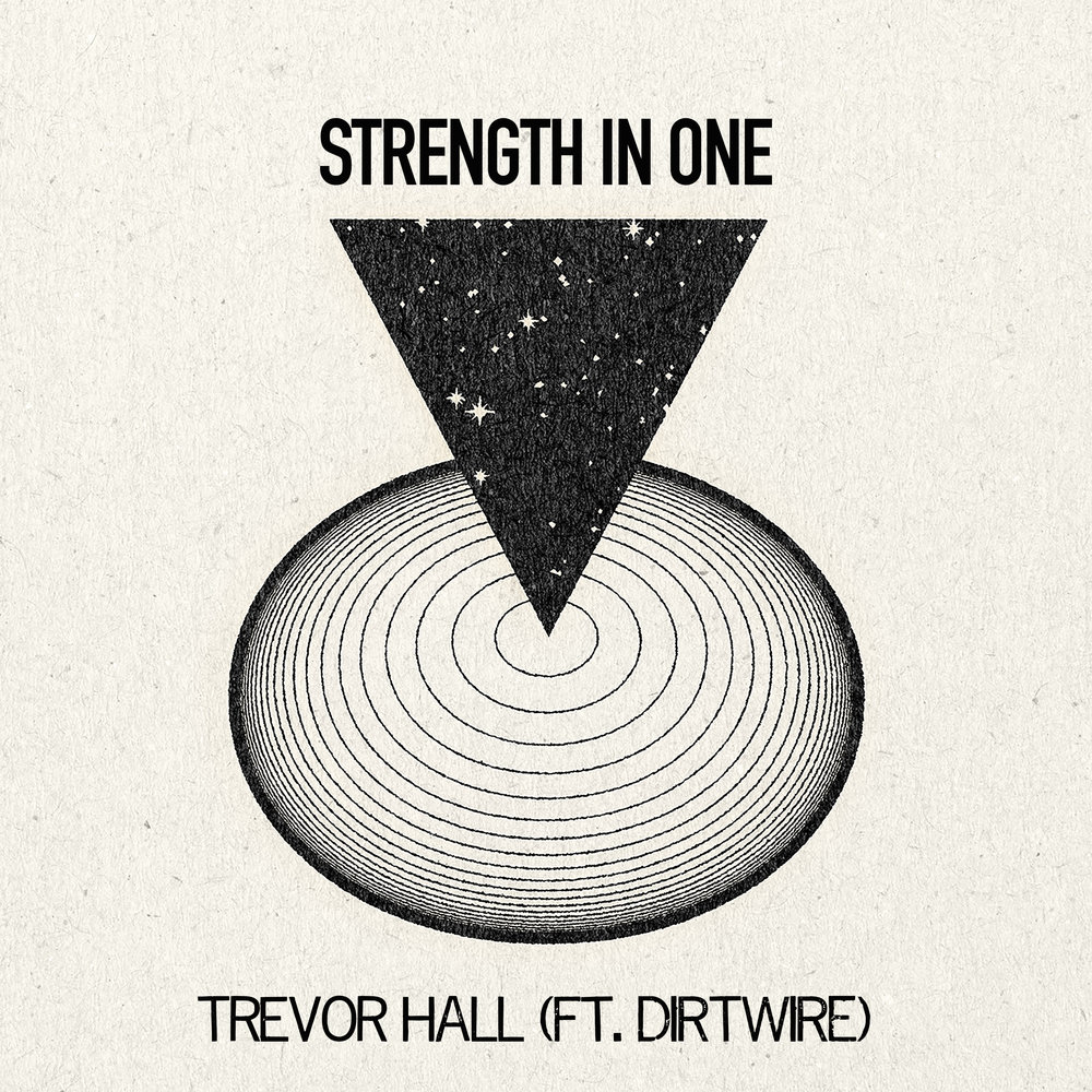 Strength In One (feat. Dirtwire) - Single (2019)