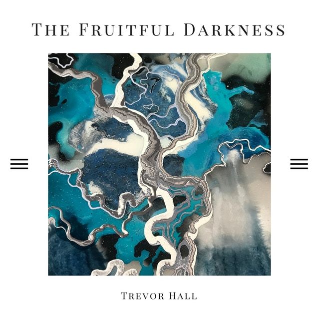 The Fruitful Darkness (2018)
