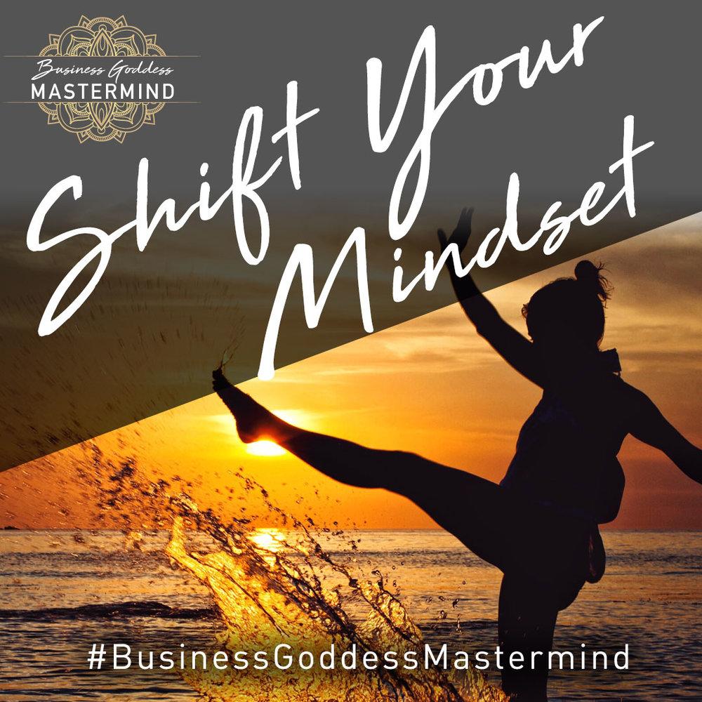 ShiftYourMindset_BusinessGoddessMastermind.jpg