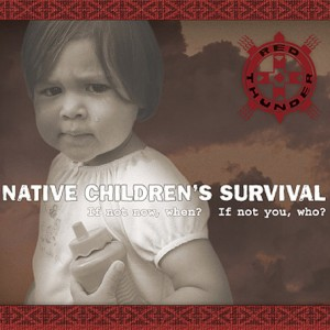 NATIVE CHILDREN'S SURVIVAL By: Robby Romero & Red Thunder Released: 25 November 2005 Format: CD / DVD LP Eco pack
