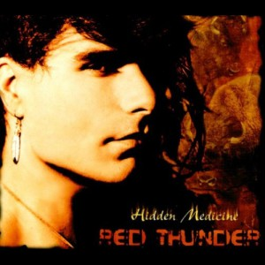 HIDDEN MEDICINE By: Robby Romero & Red Thunder Released: 9 September 1999 Format: CD / LP Eco pack