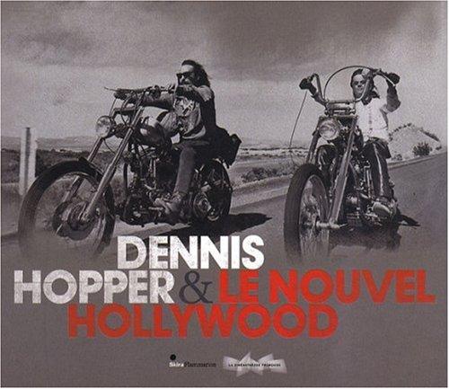 Dennis Hopper & le Nouvel Hollywood