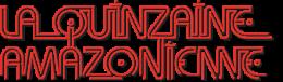 LA QUINZAINE AMAZONIENNE