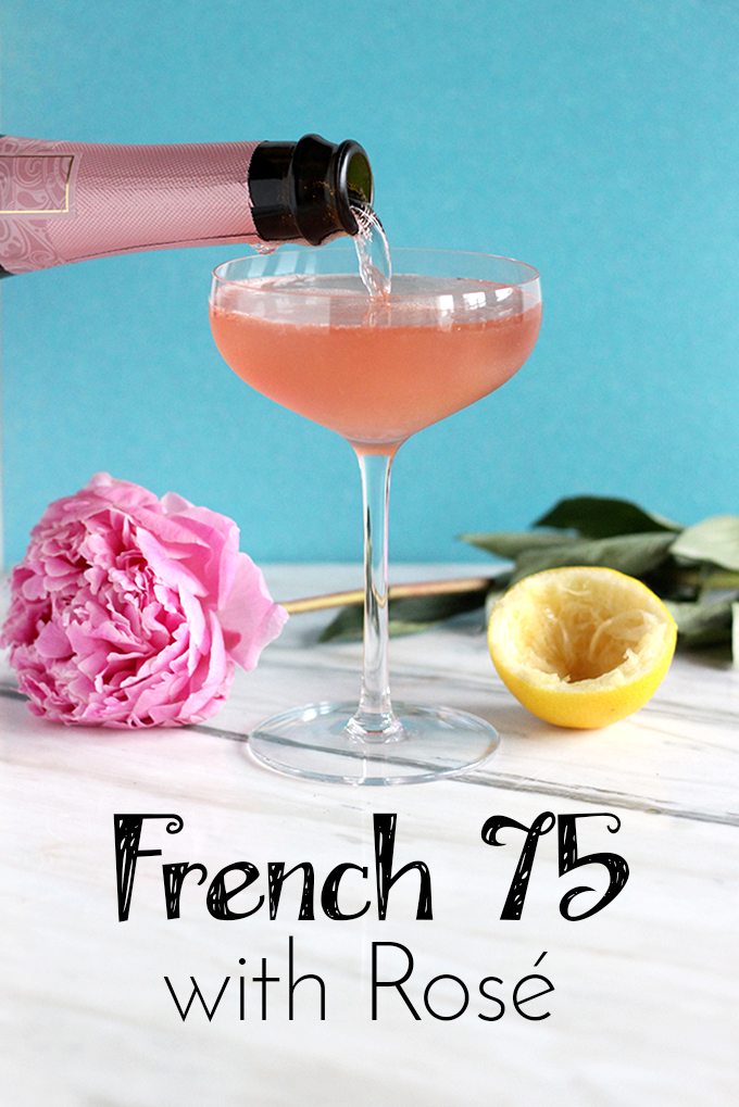 French 75 with Rosé - Easy Bubbly Cocktail Recipe