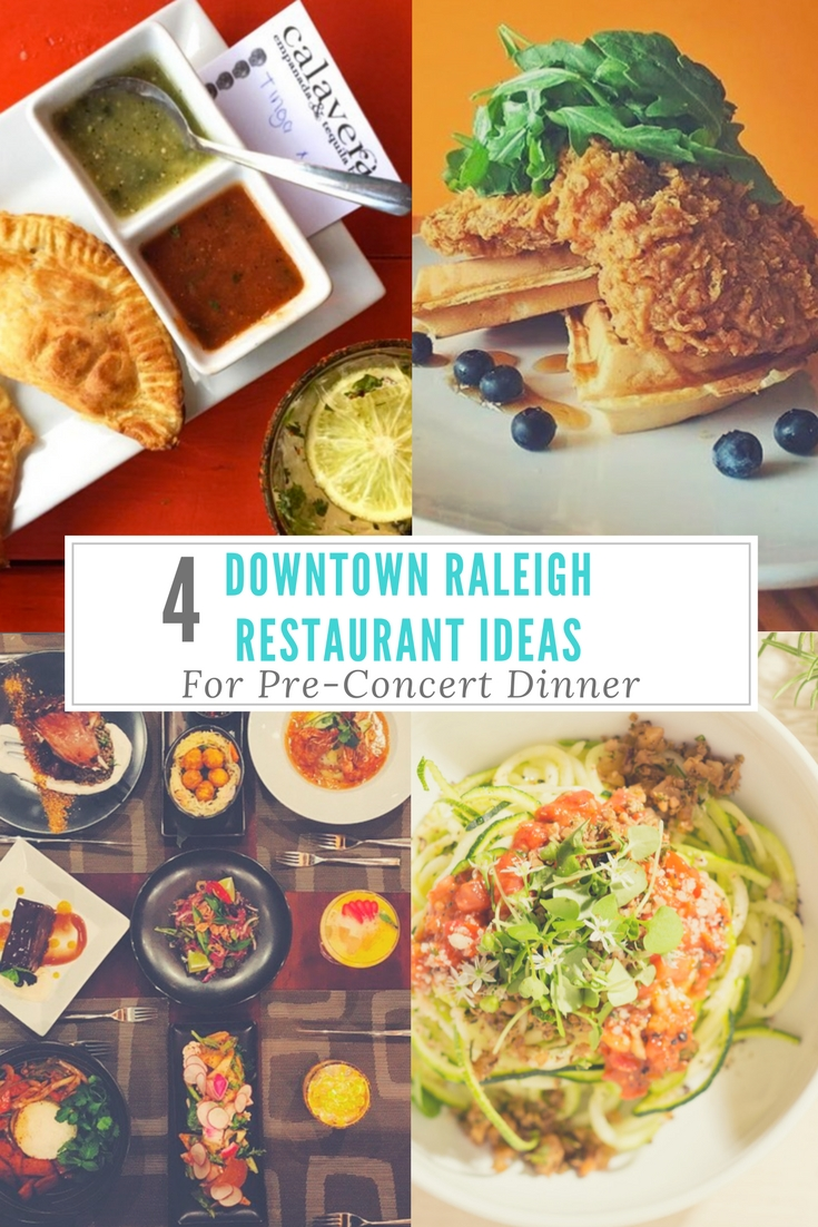 4 Downtown Raleigh Restaurant Ideas for Pre-Concert Dinner | CheersYears.com