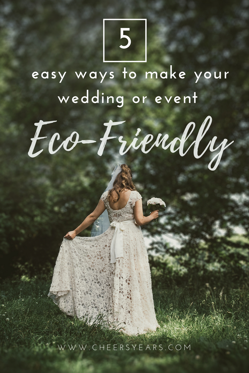 5 easy ways to make your wedding or event eco-friendly