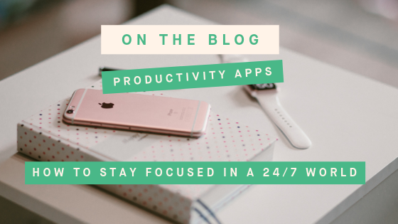 Productivity_Apps_Stay_Focused_Blog.png